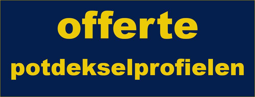 banner voor offerte potdekselprofielen